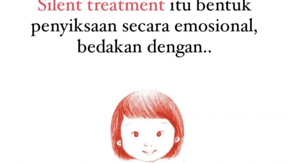 Silent treatment itu..